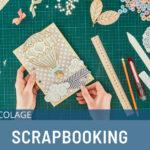 Scrapbooking: guida completa