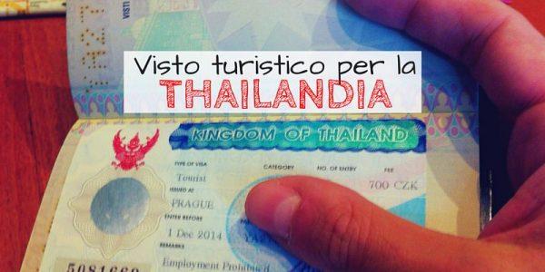 Come richiedere il visto per la thailandia