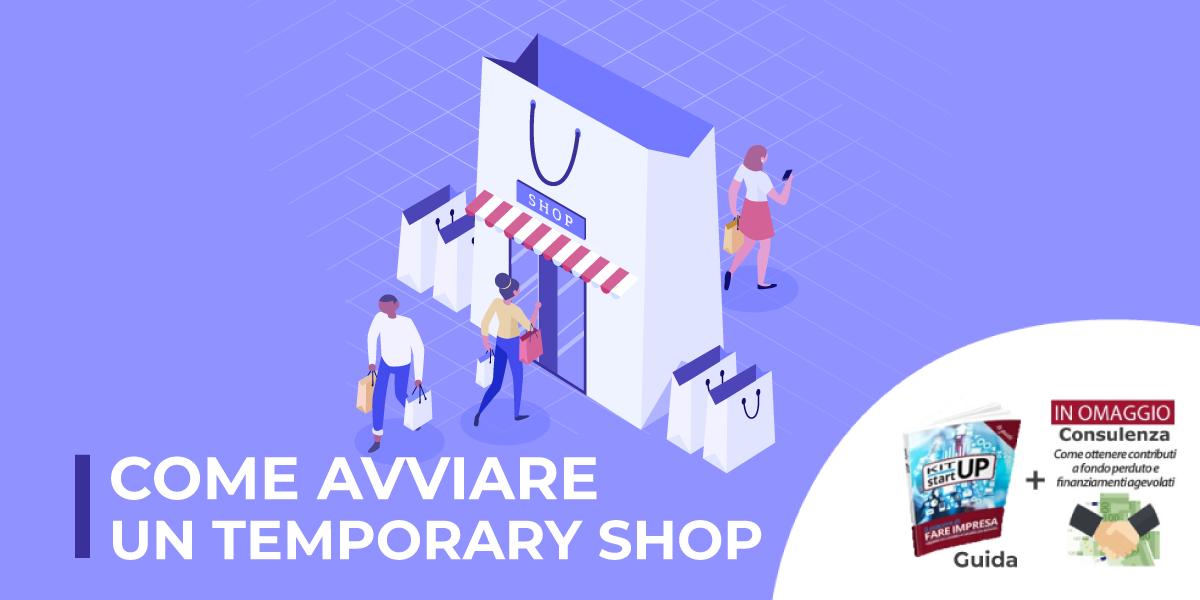 Come avviare un Temporary Shop