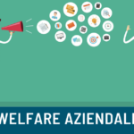 Welfare aziendale: come funziona e quali sono i vantaggi