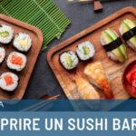 Come aprire un sushi bar