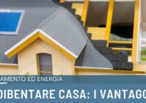 Coibentazione termica di casa: tutti i vantaggi