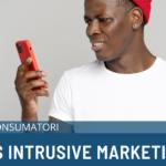 SMS Intrusive Marketing: come evitarlo e tutelare i consumatori
