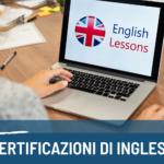 Le più importanti certificazioni d'inglese